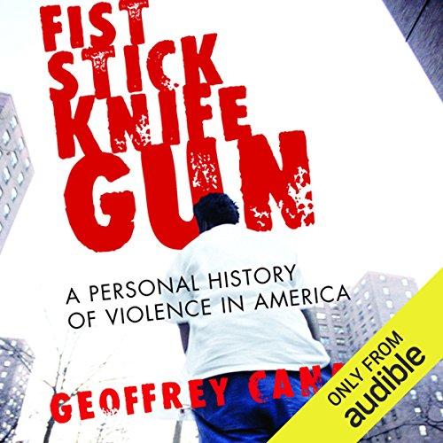 Fist Stick Knife Gun audiobook cover art