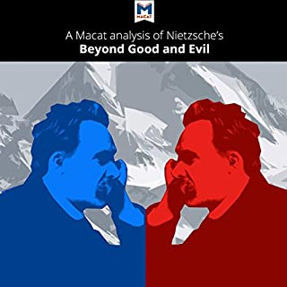 A Macat Analysis of Friedrich Nietzsche's Beyond Good and Evil: Prelude to a Philosophy of the Future cover art