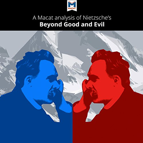 A Macat Analysis of Friedrich Nietzsche's Beyond Good and Evil: Prelude to a Philosophy of the Future audiobook cover art