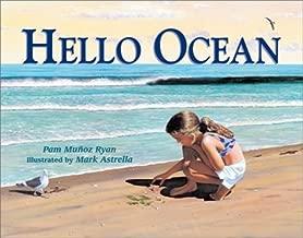 Hello Ocean [Hardcover] [February 2001] (Author) Pam Munoz Ryan, Mark Astrella