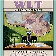Wlt: A Radio Romance Lib/E