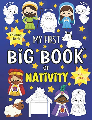 MY FIRST BIG BOOK OF NATIVITY: Coloring Book | Jesus Mary Joseph Angels Shepherds Nativity Scene Donkey Ox and more! (MY FIRST COLORING BOOK MIA TOSS)