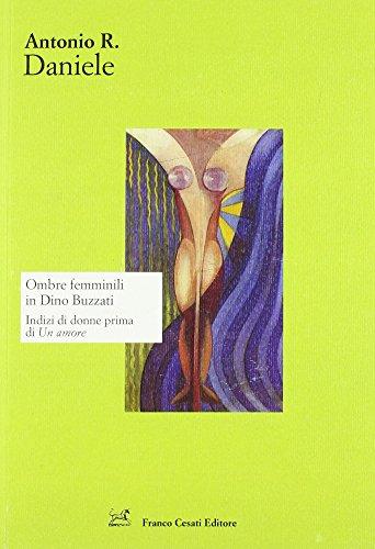 Ombre femminili in Dino Buzzati. Indizi di donne prima di «Un amore»