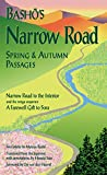 Basho's Narrow Road: Spring and Autumn Passages (Rock Spring Collection of Japanese Literature)