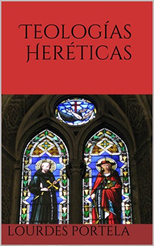 Teologías Heréticas eBook: Portela, Lourdes: Amazon.es: Tienda Kindle