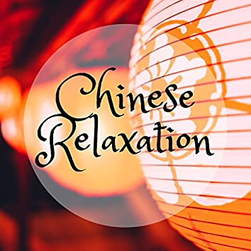 Chinese Relaxation: Orient, Inner Peace, Buddhism & Taoism, Meditation Music, Top Zen Tracks