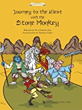 Journey to the West With the Stone Monkey (Stories of Chinese Ancient Masterpieces Series)(English Edition)