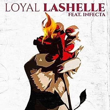 LOYAL (feat. INFECTA)