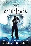 Hotbloods 2: Coldbloods (Volume 2)