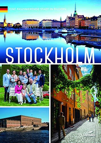 Stockholm : eine faszinierende Stadt in Bildern