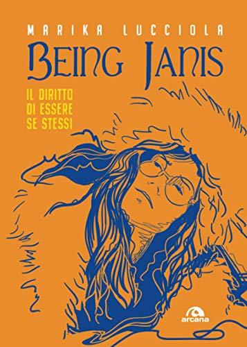 Being Janis: Il diritto di essere se stessi