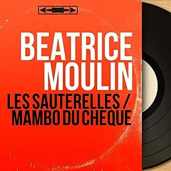 Les sauterelles / Mambo du chèque (feat. Alain Goraguer et son orchestre) [Mono Version]