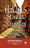 Arab Street Sayings: A Guide (Middle Eastern Islamist Extremism) (English Edition)...