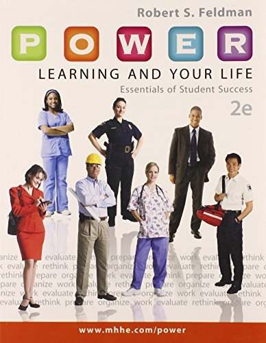 P.O.W.E.R. Learning and Your Life with Connect Plus Access Code: Essentials of Student Success by Robert Feldman (2013-02-19)