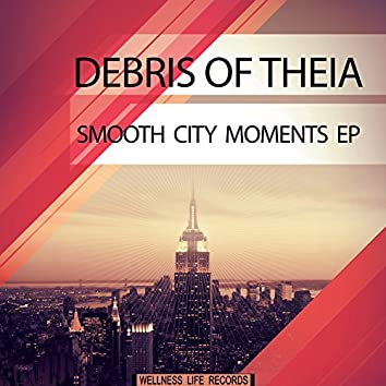 Smooth City Moments EP