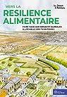 Vers la résilience alimentaire par LES GRENIERS D'ABONDANCE