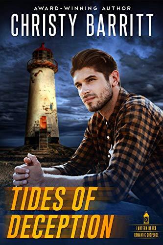Tides of Deception (Lantern Beach Romantic Suspense Book 1)
