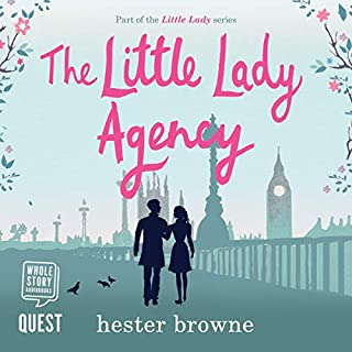 The Little Lady Agency     The Little Lady Trilogy, Book 1              De :                                                                                                                                 Hester Browne                               Lu par :                                                                                                                                 Lara J. West                      Durée : 13 h et 30 min     Pas de notations     Global 0,0