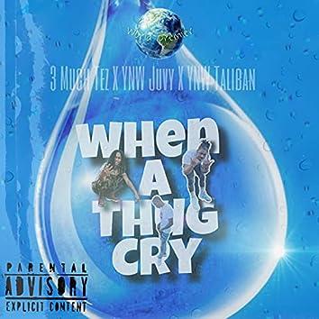 When A Thug Cry