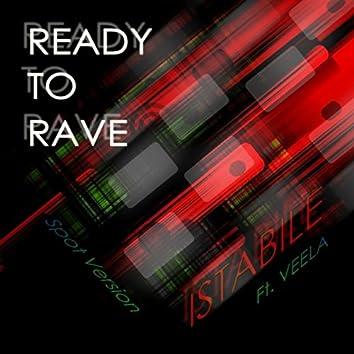 Ready to Rave (Spot Version) [feat. Veela]