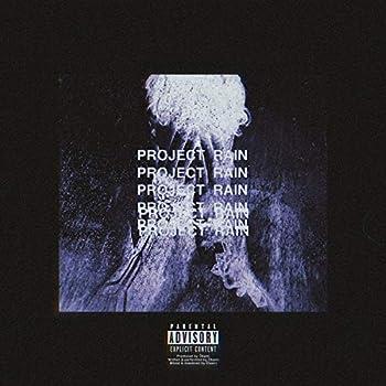 Project Rain [Explicit]