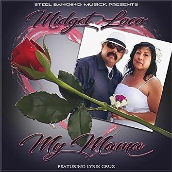 My Mama (feat. Lyrik Cruz)