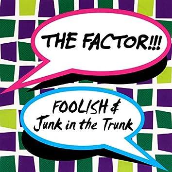 Foolish / Junk in the Trunk