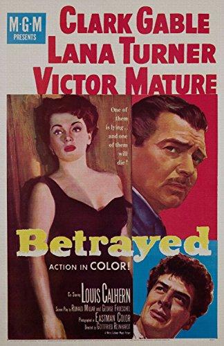 Betrayed, Lana Turner, Clark Gable, Victor Mature, 1954 - Foto-Reimpresión película Posters 28x43 pulgadas - sin marco