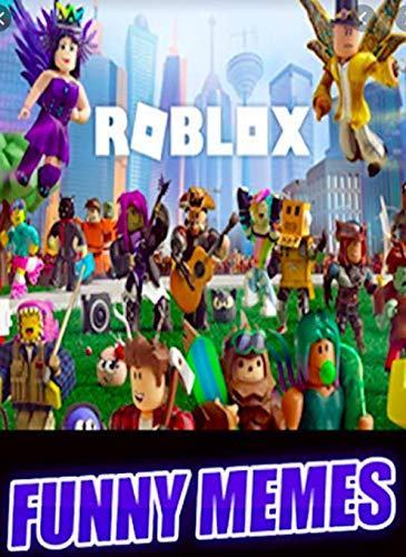 Cool Awesome Roblox Images Roblox Super Cool Funny Jokes Menes And Awesome Crazy Roblox Funny Jokes Entertainment Funnies Kindle Edition By Memes Johnson Alex Humor Entertainment Kindle Ebooks Amazon Com