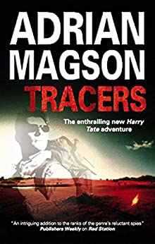 Tracers (A Harry Tate Thriller Book 2) by [Adrian Magson]
