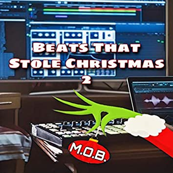 Beats That Stole Christmas 2