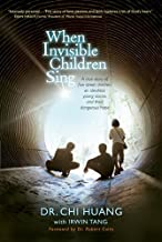 When Invisible Children Sing Paperback – May 25, 2011