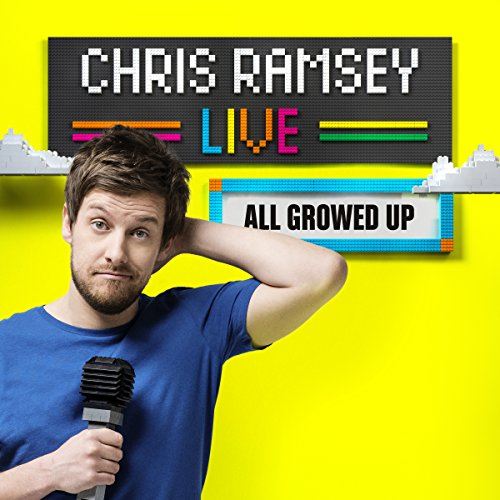 Chris Ramsey Live: All Growed Up cover art