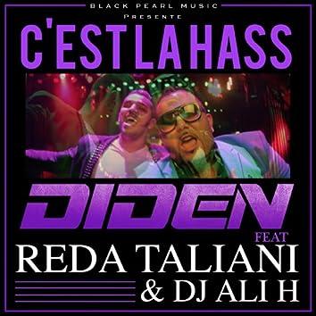 C'est la hass (feat. Reda Taliani & DJ Ali H)