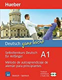 DEUTSCH GANZ LEICHT Curso autoaprend. A1: Selbstlernkurs Deutsch für Anfänger - Método de autoaprendizaje de alemán para principiantes / Paket: ... + 2 Audio-CDs (Autodidacta Aleman)