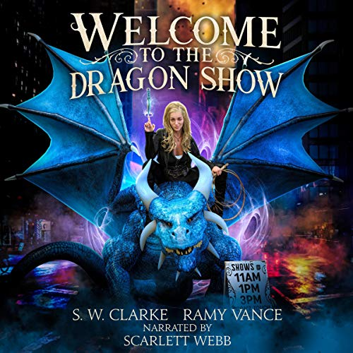 Welcome to the Dragon Show: An Urban Fantasy Event cover art