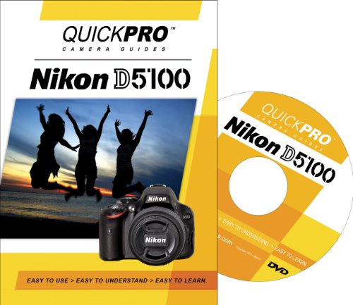 Nikon D5100 Instructional DVD by QuickPro Camera Guides