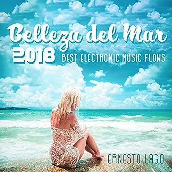 Belleza del Mar: 2018 Best Electronic Music Flows