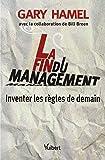 La fin du management (Essais: Inventer les règles de demain)