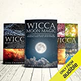 Wicca Natural Starter Kit: The Sun, the Moon, and the Elements: Elemental Magic, Moon Magic, and Wheel of the Year Magic