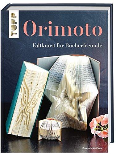 Orimoto: Faltkunst für Bücherfreunde