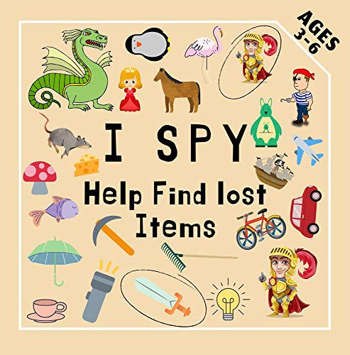 I Spy Help Find lost Items: Fun Educational Game - Match the Elements ,  Book for Kids 3-6 Year Old
