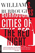 By William S. Burroughs - Cities of the Red Night: A Novel (1905-06-18) [Paperback]
