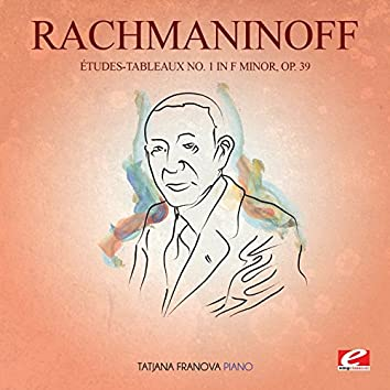 Rachmaninoff: Études-Tableaux No. 1 in F Minor, Op. 39 (Digitally Remastered)