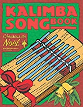 Kalimba Songbook: Chansons de Noël (French Edition)