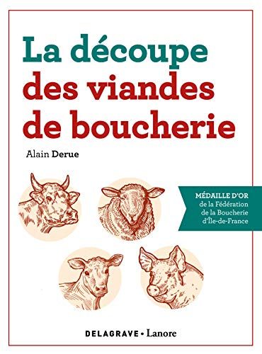 La découpe des viandes de boucherie (2020) - Référence (2020)