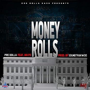 Money Rolls (feat. MH Pz)
