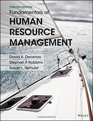Compare Textbook Prices for Fundamentals of Human Resource Management 12 Edition ISBN 9781119032748 by DeCenzo, David A.,Robbins, Stephen P.,Verhulst, Susan L.
