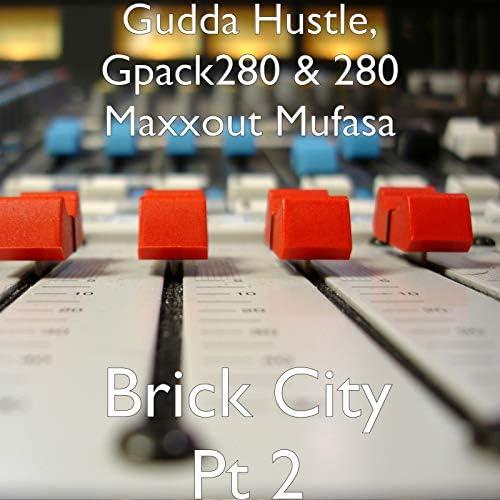 Gudda Hustle, Gpack280 & 280 Maxxout mufasa