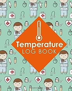 Temperature Log Book: Daily Food Temperature Log Sheets, Refrigerator Temperature Log Sheet, Fridge Freezer Temperature Control Sheets, Temperature ... Cute Veterinary Animals Cover (Volume 92)